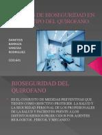NORMAS DE BIOSEGURIDAD EN EL EQUIPO DEL QUIROFANO (1).pptx