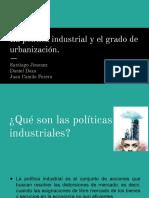 La politica industrial y el grado de urbanización.pptx