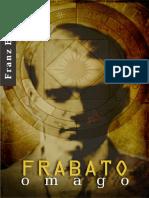 Franz Bardon - Frabato - O Mago.pdf