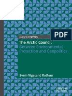 The Arctic Council Between Environmental Protection and Geopolitics by Svein Vigeland Rottem (z-lib.org).pdf