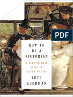 How to Be a Victorian. A Dawn-to-Dusk Guide to Victorian Life.epub