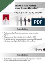 Kesehatan Jiwa di Masa Pandemi - dr Iwan.pptx