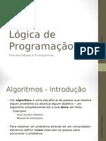 Lógica de Programação Fluxograma pseudocodigo