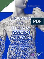 ENQUANTO UNS ENSINAM, OUTROS NAVEGAM- A gestão da aprendizagem em tempos digitais.pdf