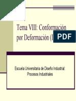 Tema 8 - Conformacion Por Deformacion (III) (Diapositivas)