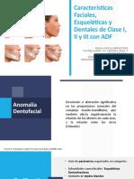 SEM ADF Caract  Faciales Esqueléticas  Dentales Clase.123.pptx