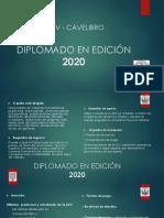 DIPLOMADO EN EDICIÓN 2020
