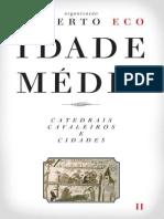 ECO, U. Idade Media II _ Catedrais_Cavaleiros_cidades