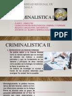 SESION 1 y 2 de CRIMINALISTICA II