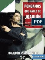 Pongamos que hablo de Joaquin - Joaquin Carbonell