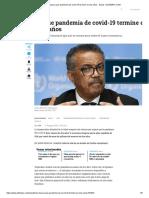 OMS espera que pandemia de covid-19 termine en dos años - Salud - ELTIEMPO.COM.pdf