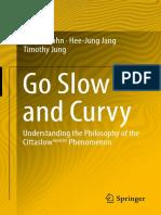 Go slow and curvy [dehyun_sohn,_Hee-Jung_Jang,_Timothy_Jung_(auth.).pdf