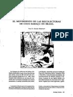 ALARCON MEDEIROS, Vera B. (1996-09) ''El movimiento de las recolectoras de coco babcu en Brasil''.[Ecologia Politica 11]