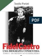 fidel castro - uma biografia consentida- furiati
