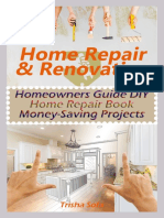 Home Repair & Renovating_ Homeowners Guide DIY Home Repair Book Money-Saving Projects