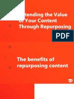 LESSON Extending the Value of Your Content Through Repurposing DECK