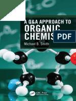 A Q&A Approach to Organic Chemistry-Michael B. Smith - CRC Press (2020)