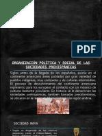 ORGANIZACIÓN POLÍTICA Y SOCIAL DE LAS SOCIEDADES PREHISPÁNICAS-1.pptx