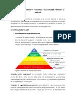TALLER No.2 PLANTEAMIENTOS PROBLEMAS Y NECESIDADES -PIRÁMIDES DE MASLOW
