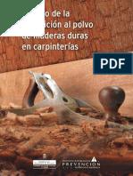 Estudio de La Exposicion Al Polvo de Maderas Duras en Carpinterias