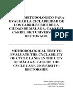 ENSAYO METODOLÓGICO PARA EVALUAR LA CICLABILIDAD DE LOS CARRILES BICI DE LA CIUDAD DE MÁLAGA. CASO DEL CARRIL BICI UNIVERSIDAD RECTORADO