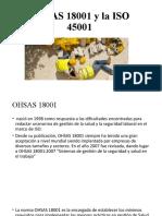 OHSAS 18001 y la ISO 45001
