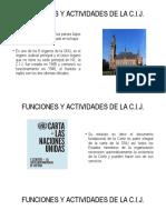 Funciones y Actividades de La Corte Internacional de Justicia