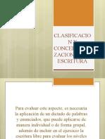 CLASIFICACION Y CONCEPTUALIZACION DE LA ESCRITURA