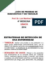 CLASE N° 9 EVALUACIÓN DE PRUEBAS DE TAMIZAJE Y DIAGNÓSTICO (USACH 2014).ppt