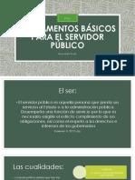 FUNDAMENTOS BÁSICOS PARA EL SERVIDOR PÚBLICO - PPT