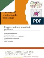 PROCESO CREATIVO Y SOLUCIÓN DE PROBLEMAS