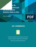Os-3-Segredos-da-Gestão-Financeira-que-lhe-farão-ganhar-dinheiro-todos-os-dias-v2.pdf