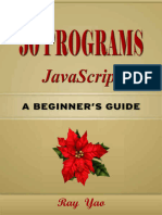 50 JavaScript Programs, For JavaScript Programmers, Lps, A Beginner's Guide, Start Coding Today! - Ray Yao.epub