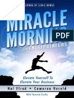 The Miracle Morning for Entrepreneurs- Elevate Your SELF to Elevate Your BUSINESS ( PDFDrive.com )
