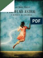 Projecao Astral - O Despertar da Consciencia - Liliane Moura.pdf