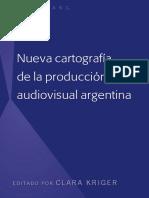Nueva cartografia de la produccion audiovisual argentina