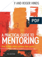 A Practical Guide to Mentoring How to Help Others Achieve Their Goals by David Kay, Roger Hinds (z-lib.org)