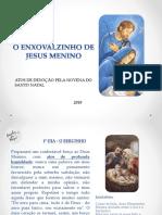 O ENXOVALZINHO DE JESUS MENINO