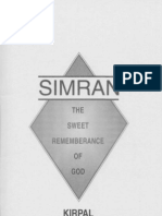 Kirpal Singh - Simran, The Sweet Remembrance Of God