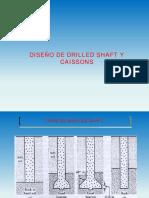 DISEÑO DE DRILLED SHAFT Y CAISSON