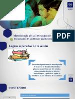 Semana 3 - Sesión 3, formulacion del problema Justificación.pptx