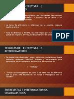 +TECNICAS DE   ENTREVISTA   E INTERROGATORIO+