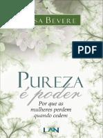 Pureza é Poder - Por que as mulh - Lisa Bevere