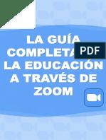 GUIA COMPLETA DE LA EDUCACION ATRAVES DE ZOOM