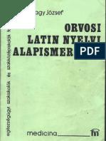 Dr. Nagy József - Orvosi latin nyelvi alapismeretek