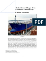 Millennium Class Tanker Structural Design – From Owner Experience to Shipyard Launching Ways