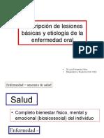 Descripción de lesiones básicas y etiología de la enfermedad oral LF Velez.ppt
