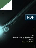 Manual Ingreso al Vortal, Liquidación y Matrícula Estudiantes Nuevos