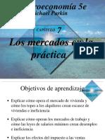 Cap. 7 - Los mercados en la practica. M. Parkin