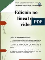 Edicion dijital no lineal-y analogica o lineal